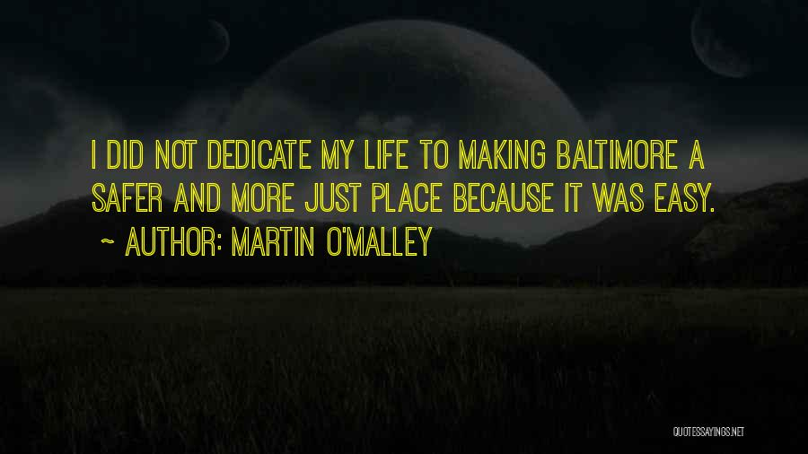 Martin O'Malley Quotes 1438341