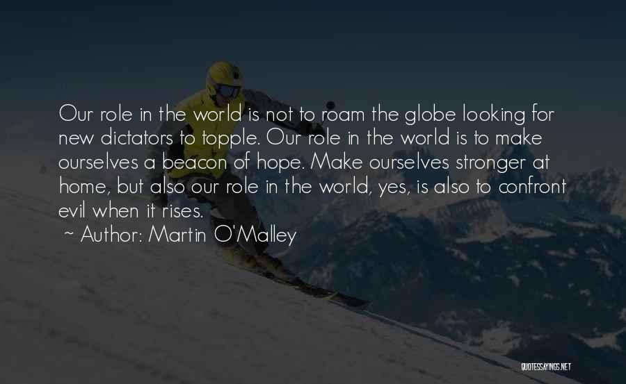 Martin O'Malley Quotes 1447236
