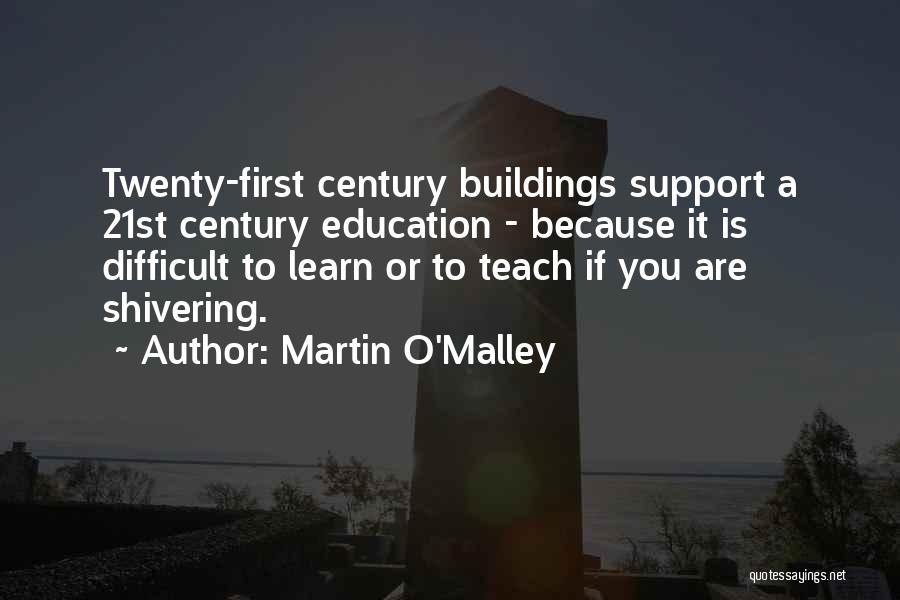 Martin O'Malley Quotes 1467030