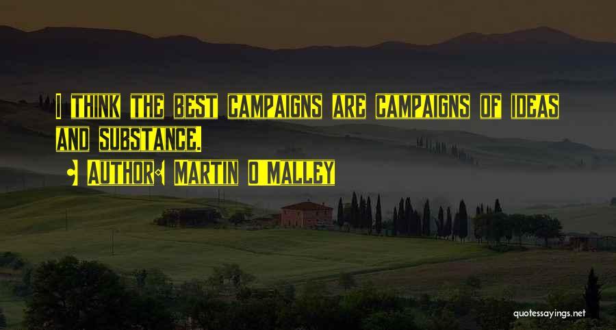 Martin O'Malley Quotes 1515827