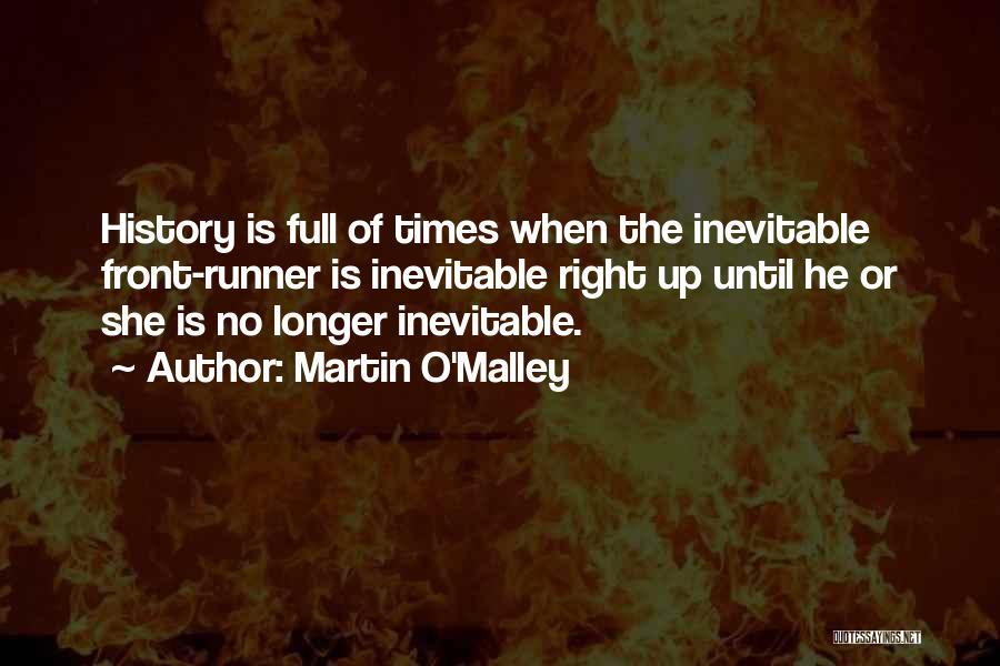 Martin O'Malley Quotes 1536842