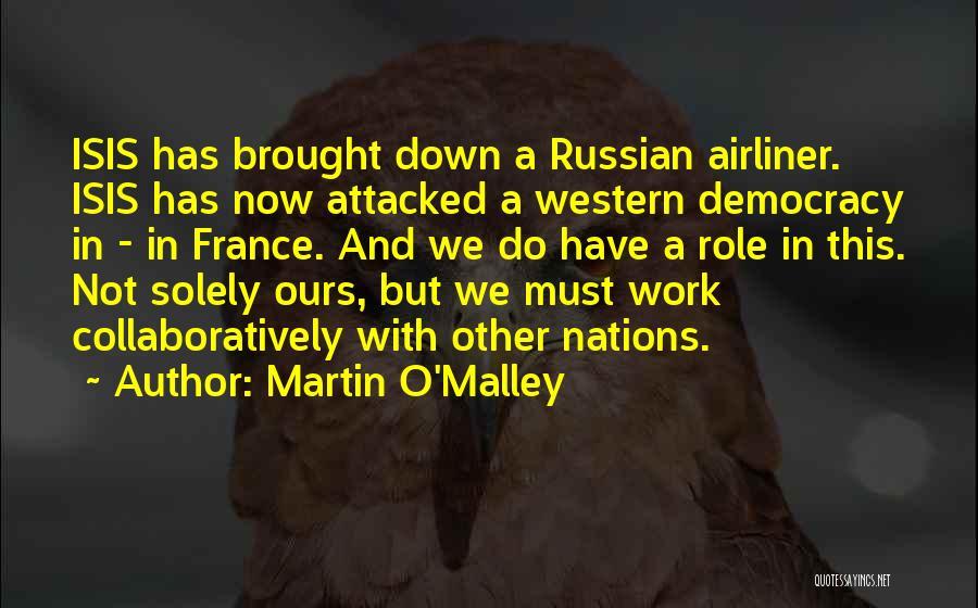 Martin O'Malley Quotes 1553743
