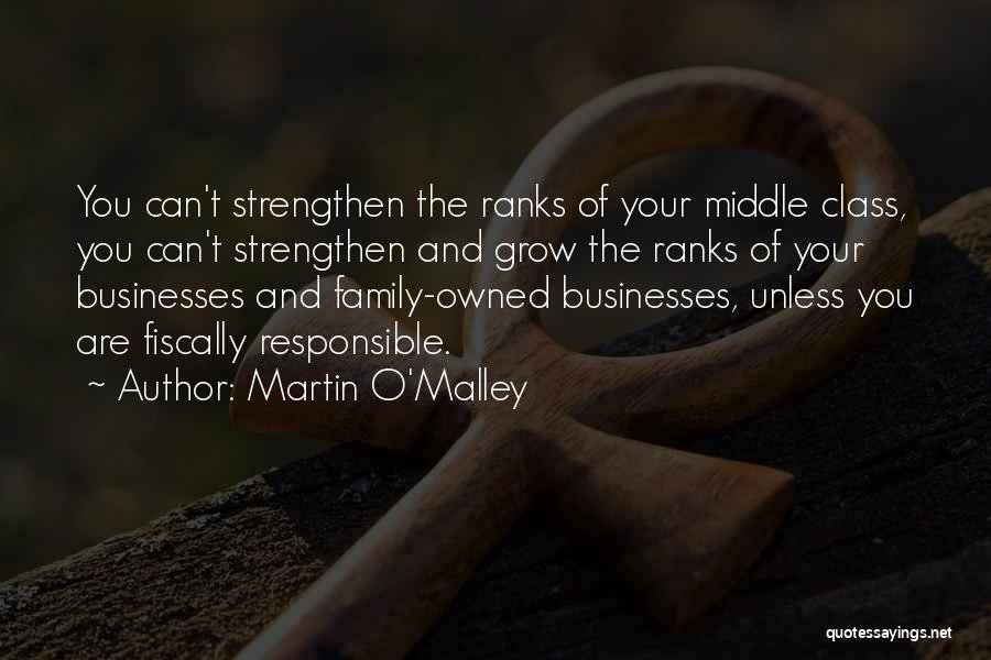 Martin O'Malley Quotes 1586302