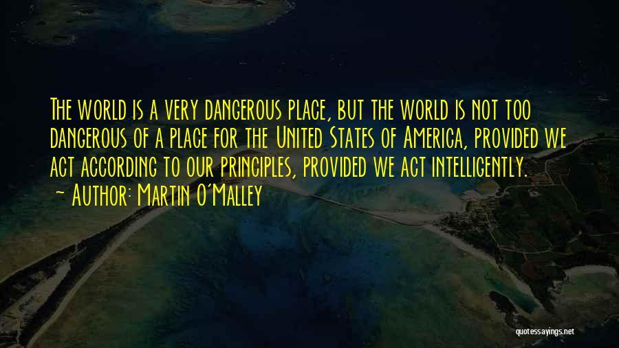 Martin O'Malley Quotes 1601345