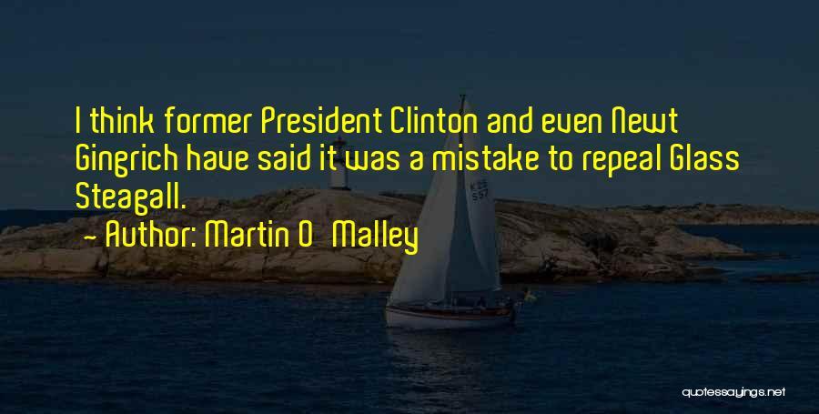 Martin O'Malley Quotes 1659635