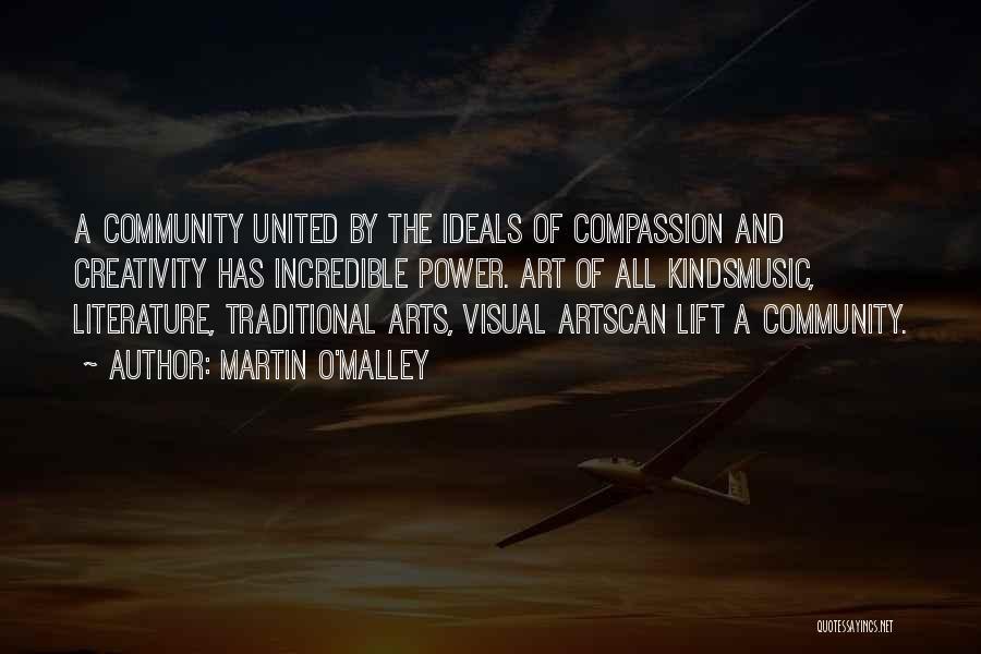 Martin O'Malley Quotes 1715454