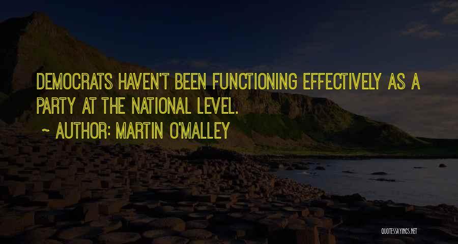 Martin O'Malley Quotes 1715857