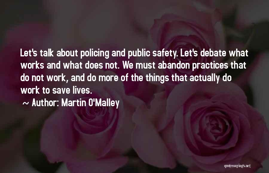 Martin O'Malley Quotes 1721152