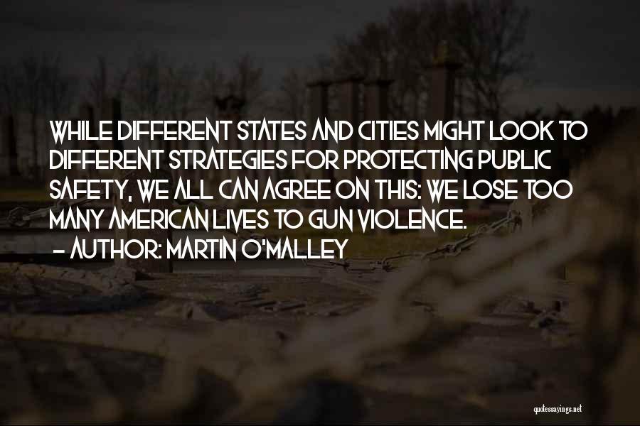 Martin O'Malley Quotes 1737502