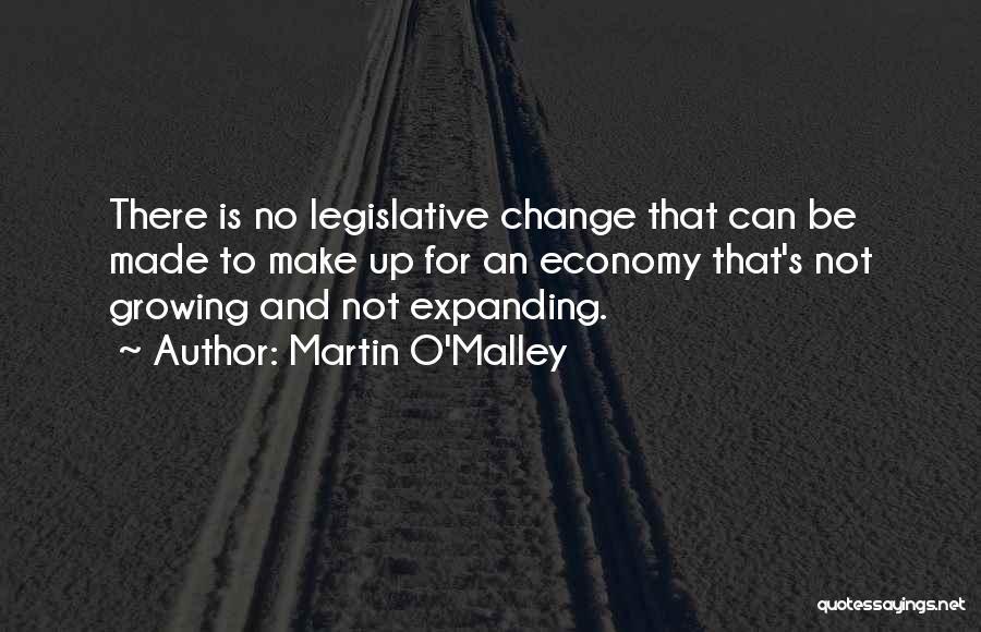 Martin O'Malley Quotes 1739652