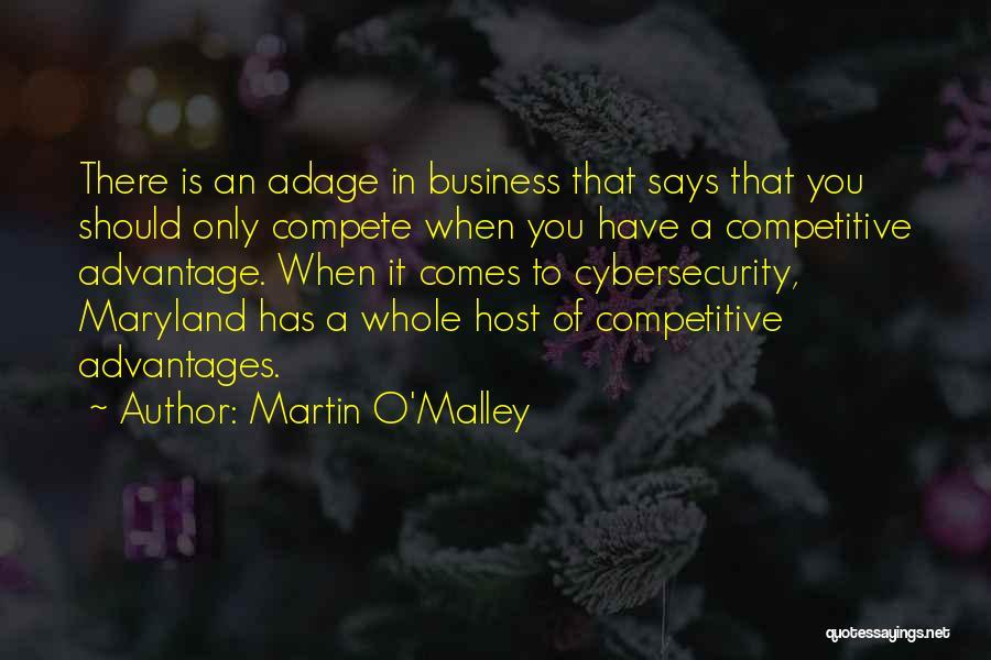 Martin O'Malley Quotes 1759687