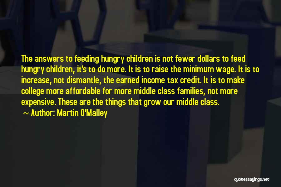 Martin O'Malley Quotes 1790187