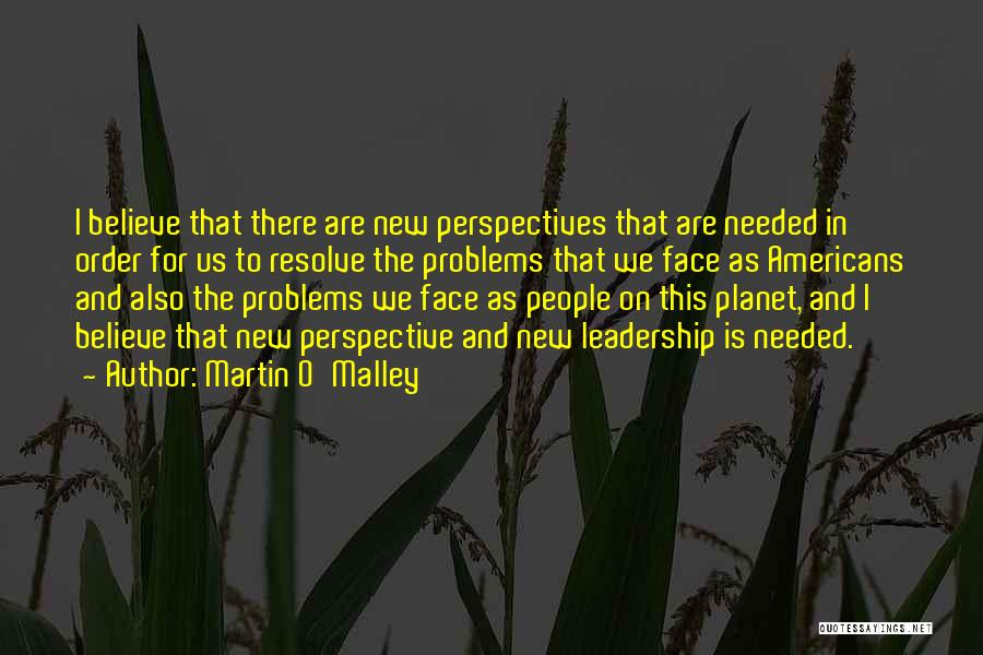 Martin O'Malley Quotes 1815339