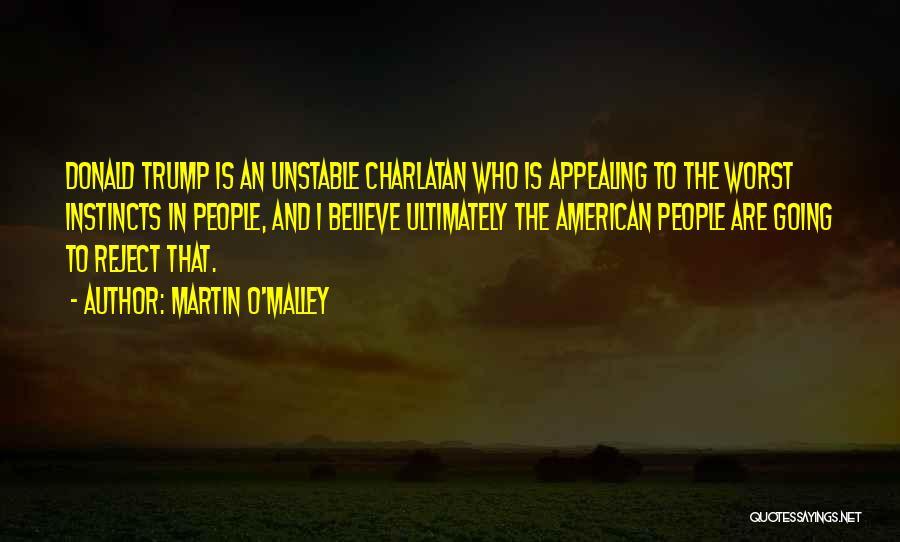 Martin O'Malley Quotes 1837349