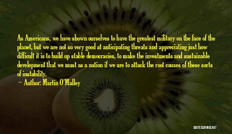 Martin O'Malley Quotes 1899271