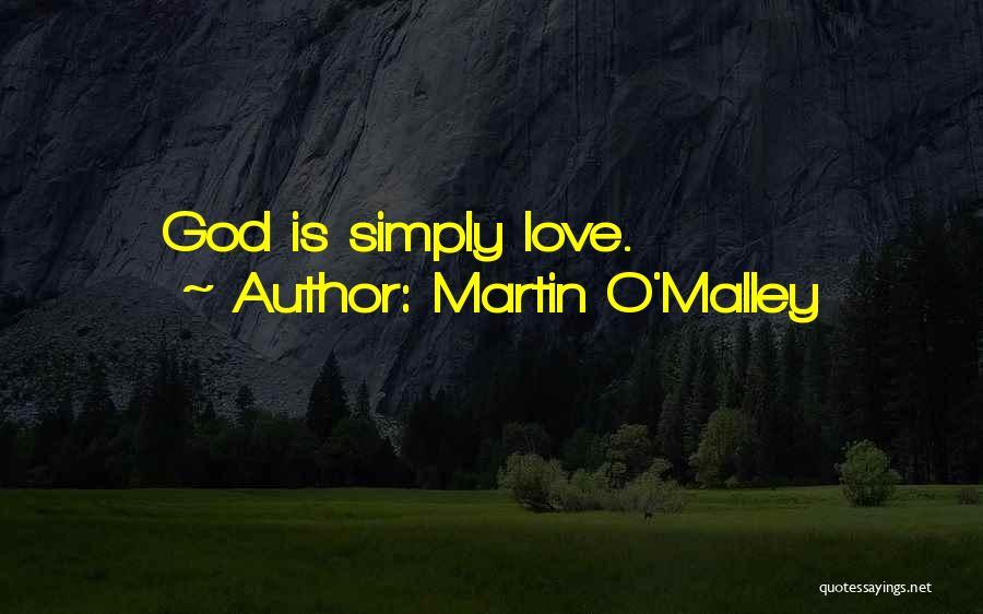 Martin O'Malley Quotes 196663