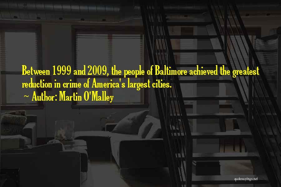 Martin O'Malley Quotes 199017