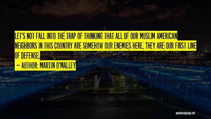 Martin O'Malley Quotes 199397