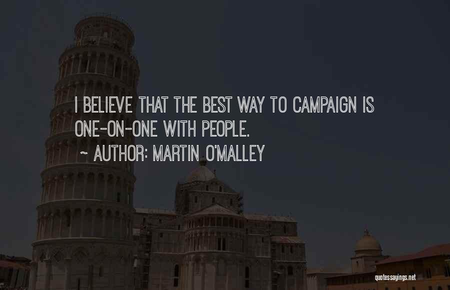 Martin O'Malley Quotes 2062580