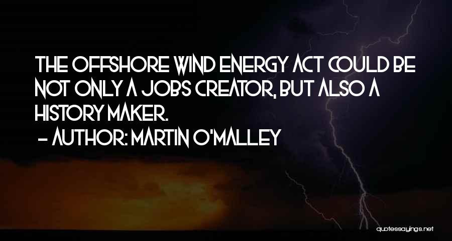 Martin O'Malley Quotes 2080338