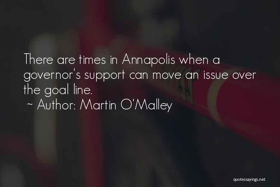 Martin O'Malley Quotes 2118308
