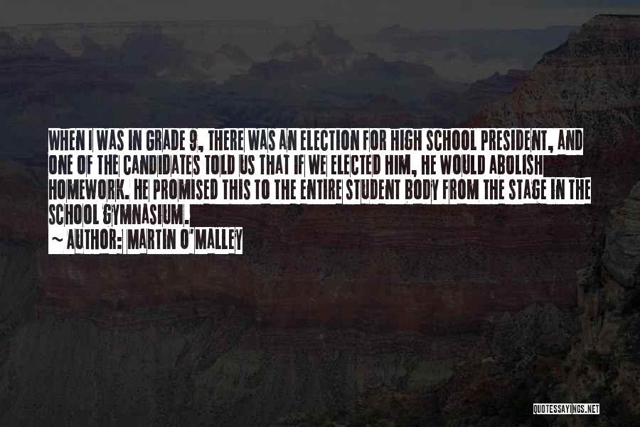 Martin O'Malley Quotes 228798