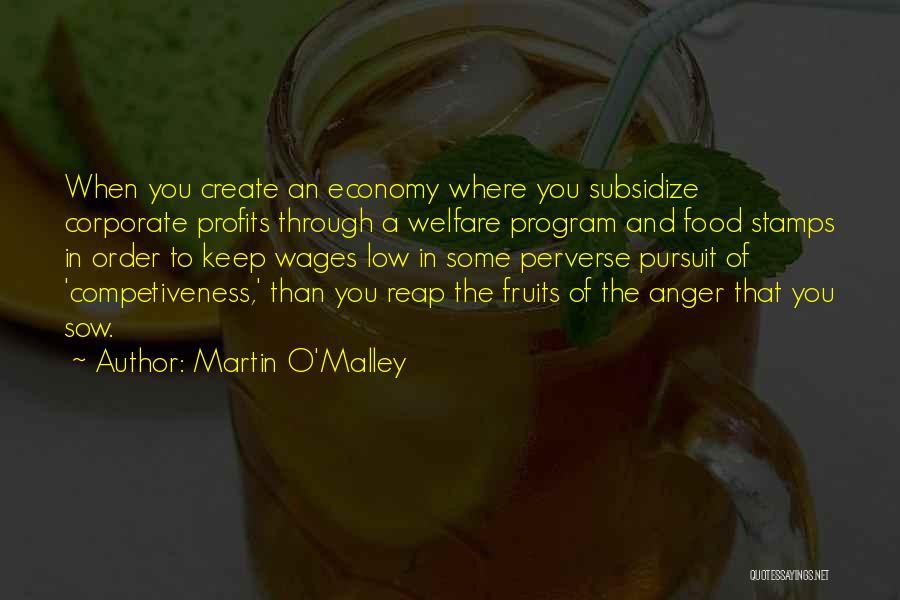 Martin O'Malley Quotes 232149