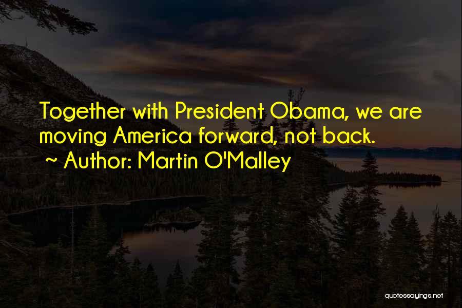 Martin O'Malley Quotes 268395