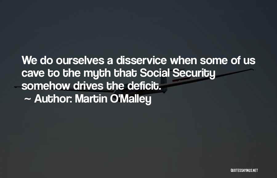 Martin O'Malley Quotes 382078