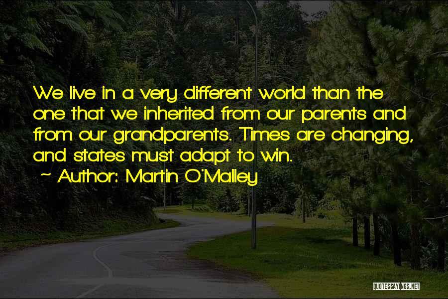 Martin O'Malley Quotes 382121
