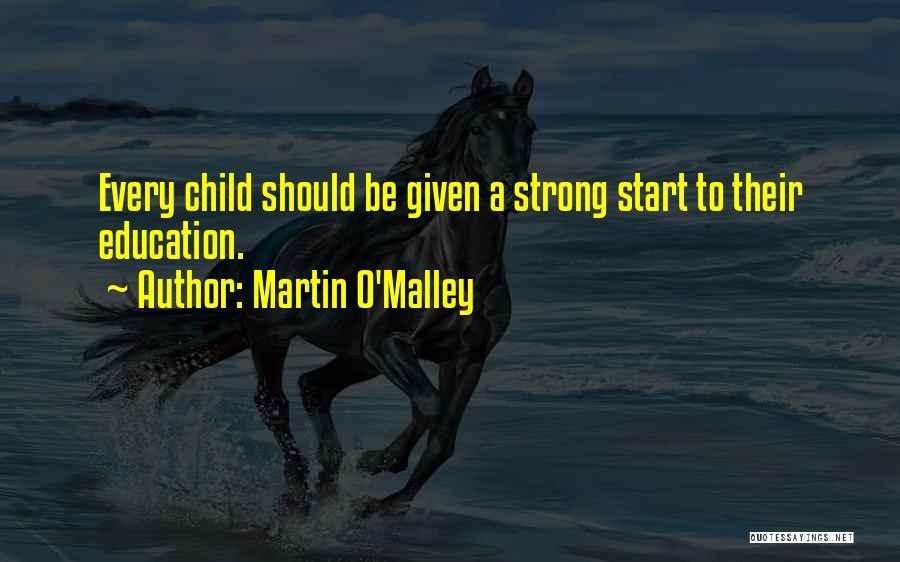 Martin O'Malley Quotes 511447