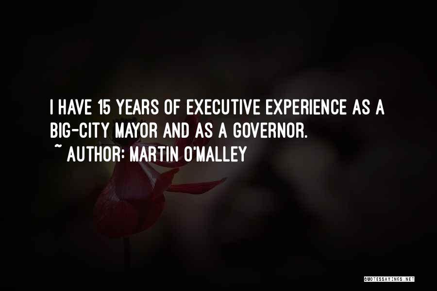 Martin O'Malley Quotes 527494