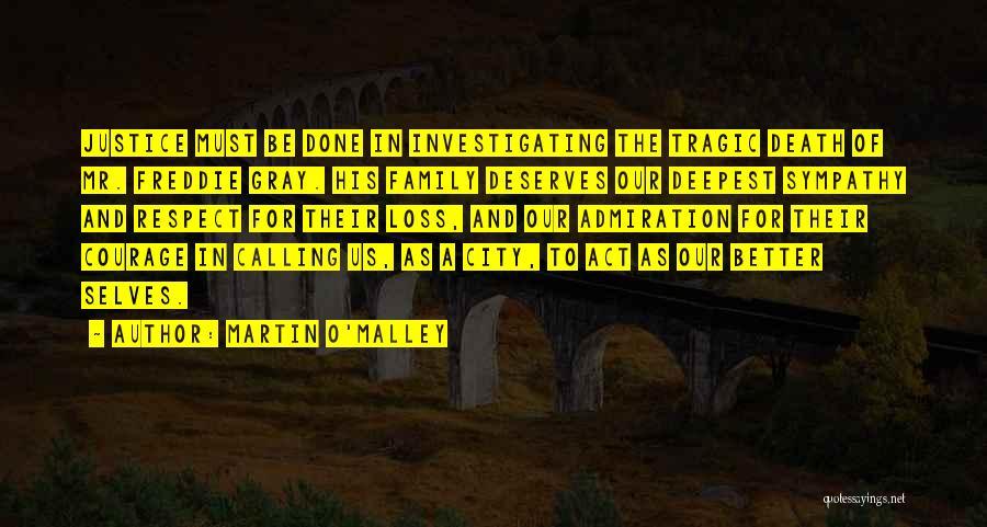 Martin O'Malley Quotes 539661