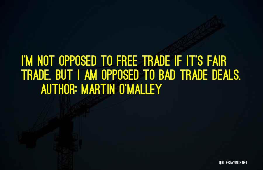Martin O'Malley Quotes 573585
