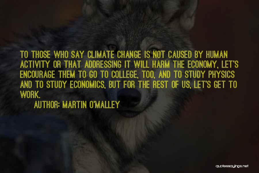 Martin O'Malley Quotes 589277