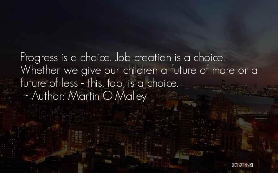 Martin O'Malley Quotes 665856