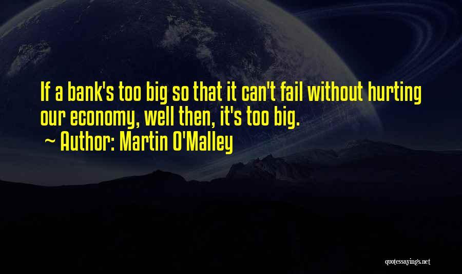 Martin O'Malley Quotes 682365