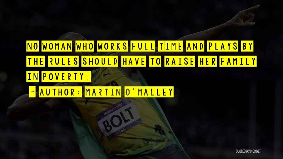 Martin O'Malley Quotes 718643