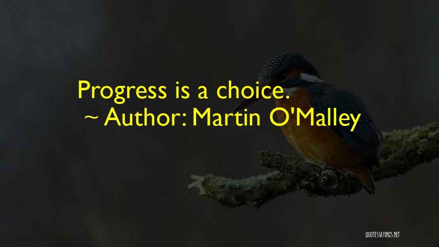 Martin O'Malley Quotes 831519
