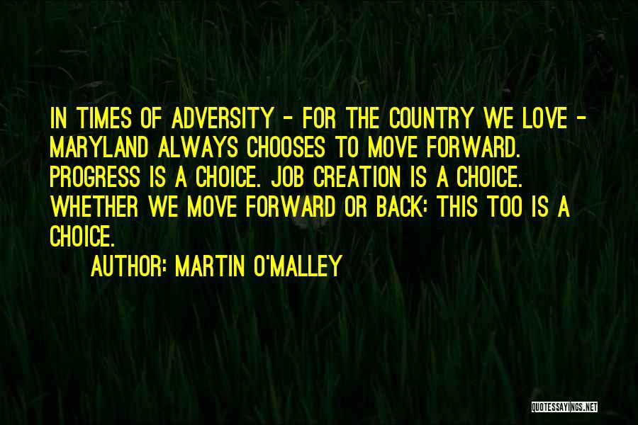 Martin O'Malley Quotes 847875