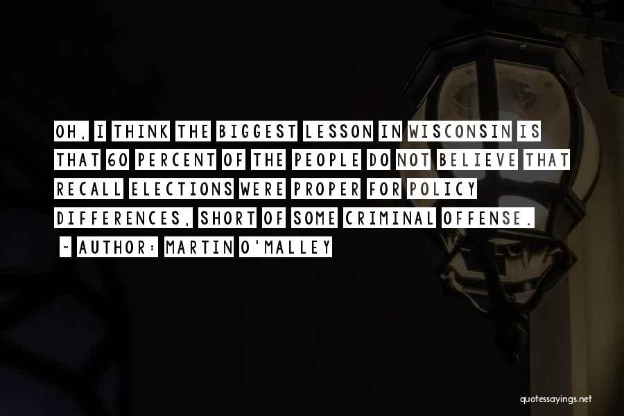 Martin O'Malley Quotes 87686