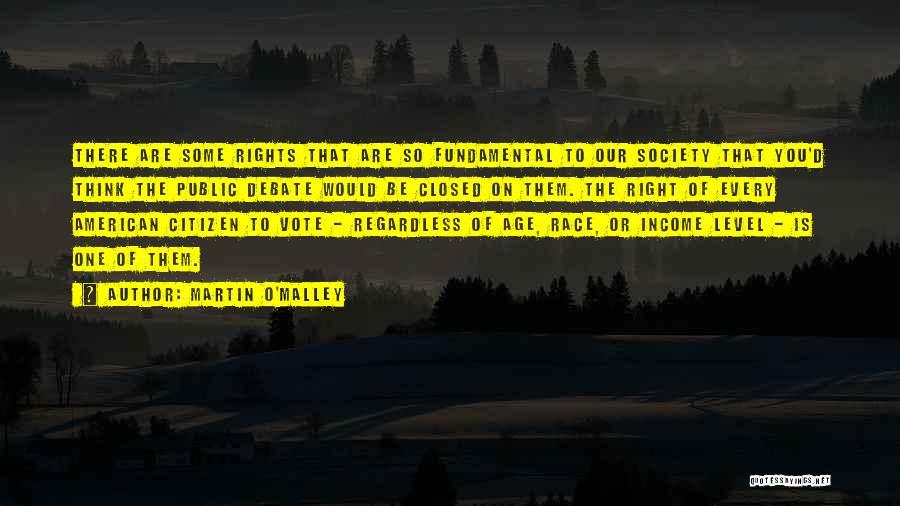 Martin O'Malley Quotes 891581
