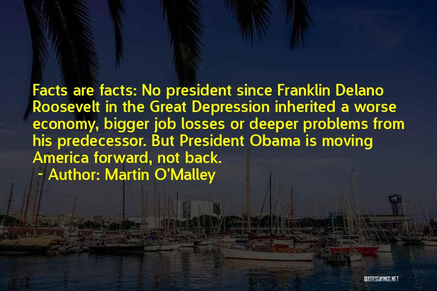 Martin O'Malley Quotes 924063