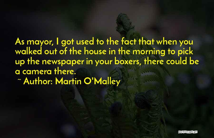 Martin O'Malley Quotes 992651