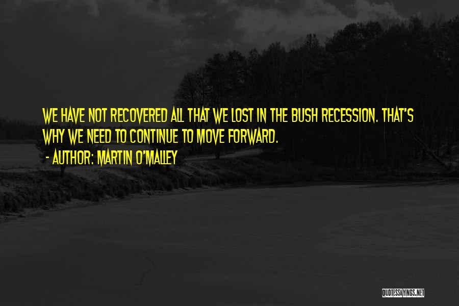 Martin O'Malley Quotes 998011