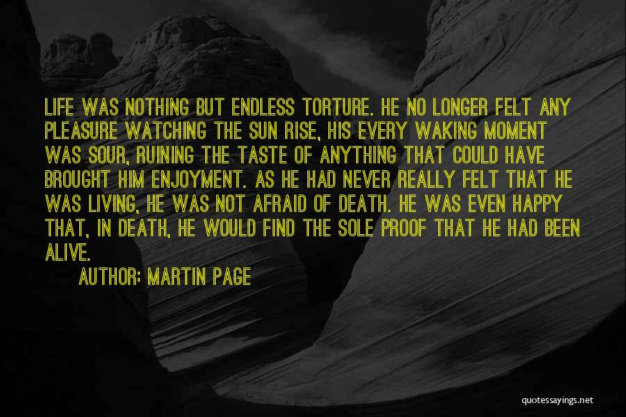 Martin Page Quotes 1406230