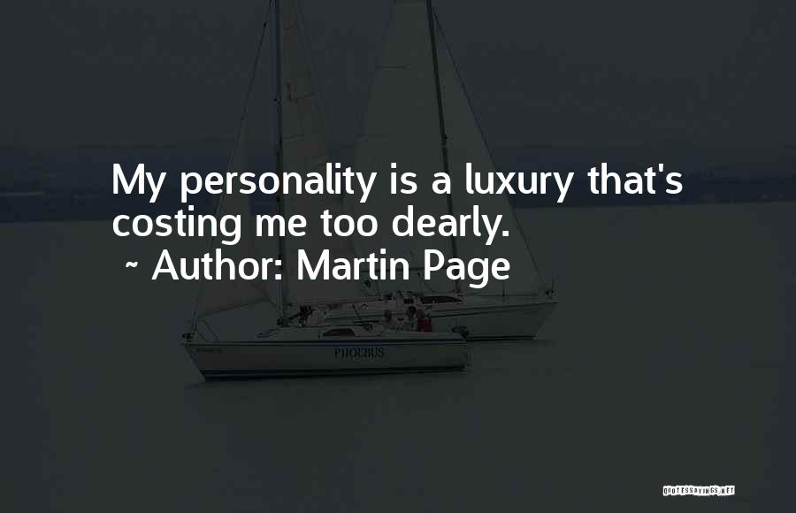 Martin Page Quotes 276755