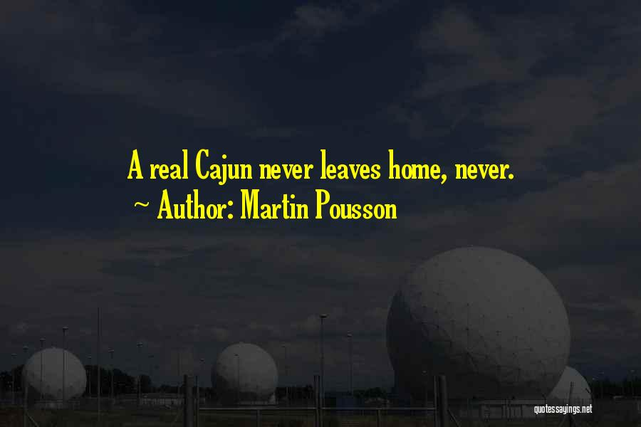 Martin Pousson Quotes 1266885