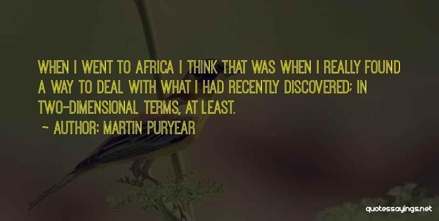Martin Puryear Quotes 128160
