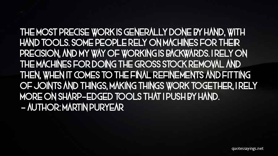 Martin Puryear Quotes 1394637